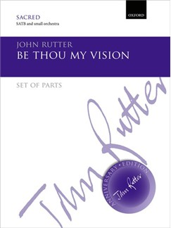 John Rutter: Be Thou My Vision Books | Orchestra