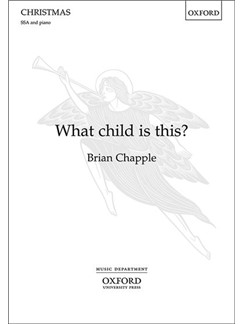 Brian Chapple: What Child Is This? Books | SSA, Piano Accompaniment
