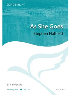 Stephan Hatfield: As She Goes Books | Choral, SSA