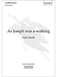 Alan Smith: As Joseph Was A-Walking Books | SATB, Piano Accompaniment