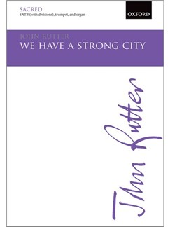 John Rutter: We Have A Strong City Books | Trumpet, SATB, Organ Accompaniment