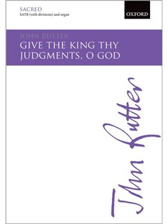 John Rutter: Give The King Thy Judgments, O God Books | Trumpet, SATB, Organ Accompaniment