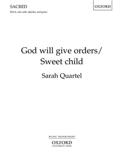 Sarah Quartel: God Will Give Orders/Sweet Child Bog | SSAA - Lige stemmer, Klaverakkompagnement, Cello, Slagtøj, Kor
