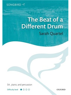 Sarah Quartel: The Beat Of A Different Drum Books | SA, Piano Accompaniment, Percussion