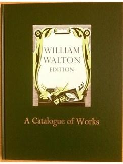 William Walton Edition: Volume 24 - A Catalogue Books |