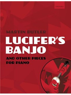 Martin Butler: Lucifer's Banjo And Other Pieces For Piano Books | Piano