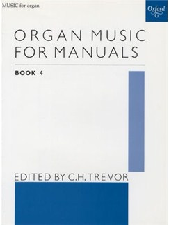 Organ Music For Manuals - Book Four Books | Organ