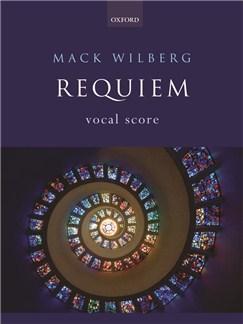 Mack Wilberg: Requiem (Vocal Score) Books | Mezzo-Soprano, Baritone Voice, SATB, Orchestra