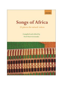 Songs Of Africa - 22 Pieces For Mixed Voices Books | SATB