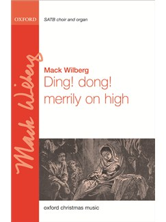 Mack Wilberg: Ding! Dong! Merrily On High (Vocal Score) Books | SATB, Organ Accompaniment