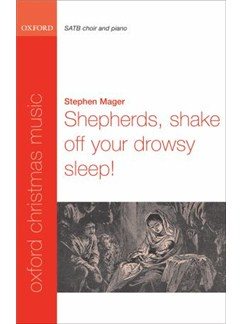 Stephen Mager: Shepherds, Shake Off Your Drowsy Sleep! - SATB/Piano Accompaniment Books | SATB, Piano Accompaniment