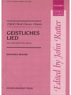 Johannes Brahms: Geistliches Lied Op. 30 (SATB And Organ) Books | SATB with Organ Accompaniment
