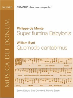 Philippe De Monte/William Byrd: Super Flumina Babylonis/Quomodo Cantabimus Books | SSAATTBB