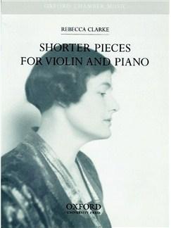 Rebecca Clarke: Shorter Pieces For Violin And Piano Books | Violin, Piano Accompaniment