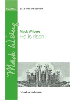 Mack Wilberg: He Is Risen! Books | SATB, Organ Accompaniment