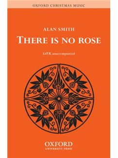 Alan Smith: There Is No Rose Books | SATB