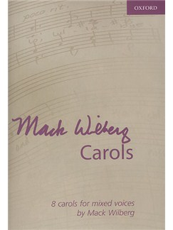 Mack Wilberg: Carols Books | SATB, Piano Accompaniment