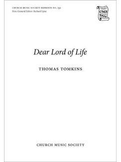 Thomas Tomkins: Dear Lord Of Life (SSAATB Unaccompanied) Books | SATB
