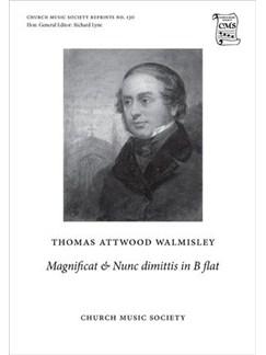Thomas Attwood Walmisley: Magnificat And Nunc Dimittis In B Flat (Ed. Peter Horton) Books | SATB, SATB, Organ Accompaniment