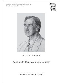 Haldane Campbell Stewart: Love, Unto Thine Own Who Camest Books | SATB, Organ Accompaniment
