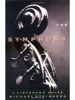 Michael Steinberg: The Symphony - A Listener's Guide Books |