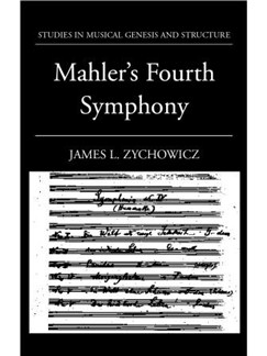 James L. Zychowicz: Mahler's Fourth Symphony Books |