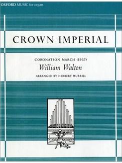 William Walton: Crown Imperial (Coronation March) - Organ Solo Books | Organ