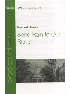 Howard Helvey: Send Rain To Our Roots Books | SATB