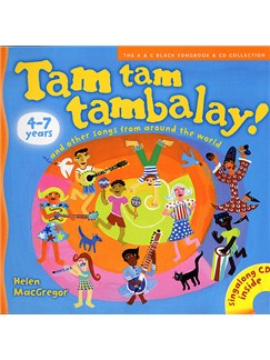 Helen MacGregor: Tam Tam Tambalay! Books and CDs | Voice