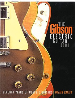 The Gibson Electric Guitar Book Books |