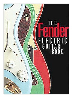 The Fender Electric Guitar Book: 3rd Edition Books |