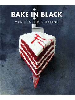 Bake In Black: Music Inspired Baking Books |