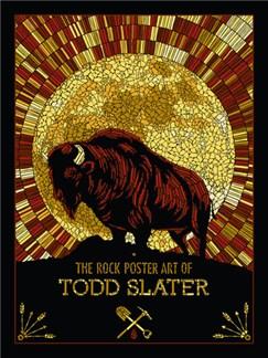 The Rock Poster Art Of Todd Slater Books |