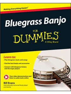 Bill Evans: Bluegrass Banjo For Dummies Books | Banjo