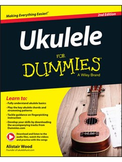 Alistair Wood: Ukulele For Dummies - 2nd Edition (Book/Online Audio) Books and Digital Audio | Ukulele