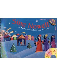 Sing Nowell (Book and 2CDs) Books and CDs | Piano, Vocal & Guitar