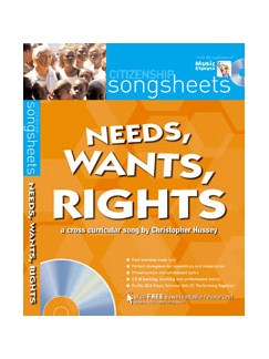Christopher Hussey: Needs, Wants, Rights - A Cross Curricular Song (Book And CD) Books and CDs | Voice, Piano Accompaniment