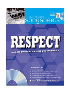 Suzy Davies: Respect - A Cross Curricular Song (Book And CD) Books and CDs | Voice, Piano Accompaniment