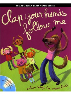Clap Your Hands Follow Me - Action Songs For Under-Fives Books and CDs | Ensemble