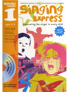 Gillyanne Kayes/Ana Sanderson: Singing Express 1 - Complete Singing Scheme For Primary Class Teachers Books and CD-Roms / DVD-Roms | Voice