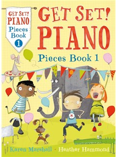 Hammond/Marshall: Get Set! Piano Pieces - Book 1 Books | Piano