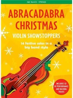 Abracadabra Christmas: Violin Showstoppers Books   Violin