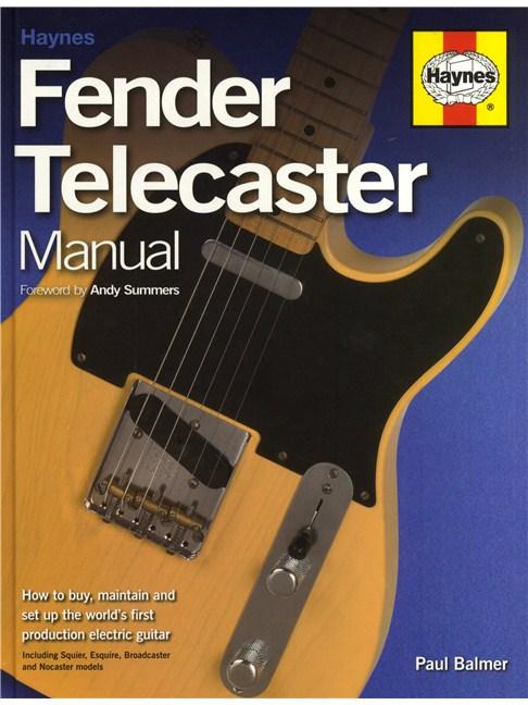 paul balmer haynes fender telecaster manual books books about rh musicroom com Paul Balmer Still Life Fender Telecaster Demo