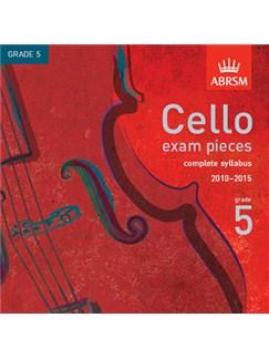 ABRSM Cello Exam Pieces CD - Grade 5 (2010-2015) CDs | Cello, Piano Accompaniment