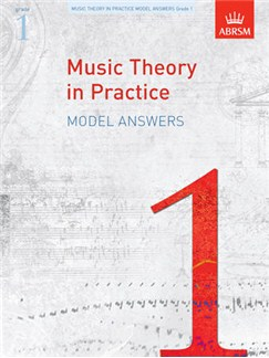 ABRSM Music Theory In Practice: Model Answers - Grade 1 Books |