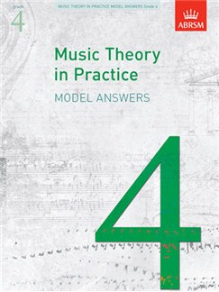ABRSM Music Theory In Practice: Model Answers - Grade 4 Books |