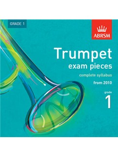 ABRSM: Trumpet Exam Pieces CD - Grade 1 Complete Syllabus From 2010 CDs | Trumpet, Cornet, Flugelhorn