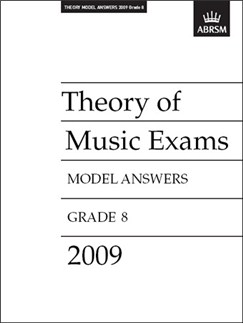 ABRSM Theory Of Music Exams 2009: Model Answers - Grade 8 Books |