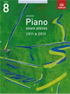 ABRSM Selected Piano Exam Pieces: 2011-2012 (Grade 8) - Book Only Books | Piano