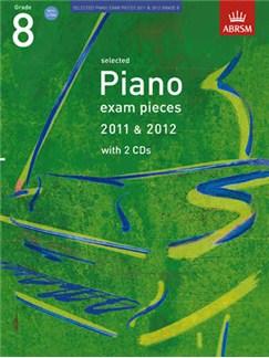 ABRSM Selected Piano Exam Pieces: 2011-2012 (Grade 8)  - Book/2 CDs CD y Libro | Piano